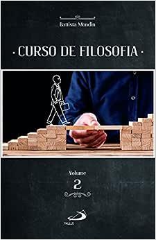 Curso de Filosofia (Volume 2)