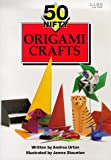 img - for 50 Nifty Origami Crafts book / textbook / text book