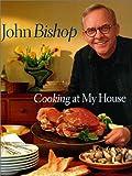 Cooking at My House, John Bishop and J. Bishop, 1550548344