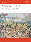 Front cover for the book Agincourt 1415: Triumph Against the Odds by Matthew Bennett