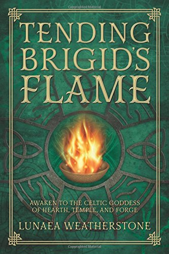 Tending Brigid's Flame: Awaken to the Celtic