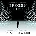 Frozen Fire Audiobook by Tim Bowler Narrated by Mark Meadows