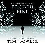 Frozen Fire | Tim Bowler