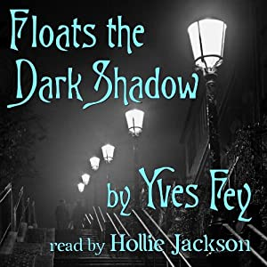 Floats the Dark Shadow Audiobook