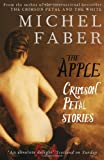 The Apple, Michel Faber, 0857860852