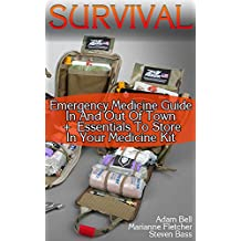 Survival: Emergency Medicine Guide In And Out Of Town + Essentials To Store In Your Medicine Kit