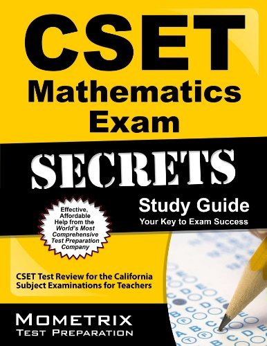 CSET Mathematics Exam Secrets Study Guide: CSET Test Review for the California Subject Examinations for Teachers by CSET Exam Secrets Test Prep Team (2013-02-14) Paperback