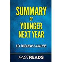 Summary of Younger Next Year: Includes Key Takeaways & Analysis