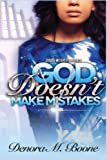 God Doesn't Make Mistakes (Volume 1)