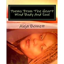 Poems From The heart Mind Body And Soul (Only The Strong Can Survive Book 7)