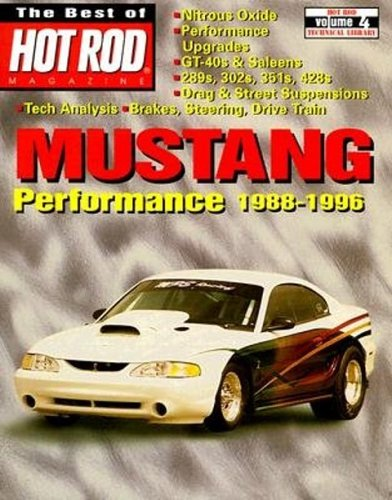 Mustang Performance 1988-1996 (Hod Rod Magazine - Magazine Mustang Performance