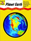 Planet Earth, Grades 4-6+, Evan-Moor, 1557998361
