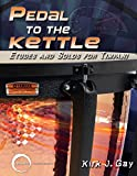 drum kettle - Pedal to the Kettle