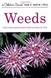 Weeds (A Golden Guide from St. Martin's Press)