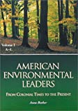 img - for American Environmental Leaders: From Colonial Times to the Present (volume 1 and 2) book / textbook / text book