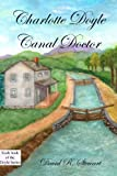 Charlotte Doyle, Canal Doctor, David Stewart, 1461106745