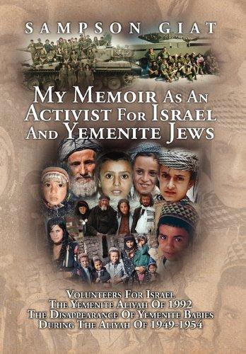 Download My Memoir as an Activist for Israel and Yemenite Jews PDF
