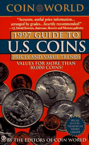 The Coin World 1997 Guide to U.S. Coins, Prices, and Value Trends (Coin World Guide to U.S. Coins, Prices, & Value Trends)