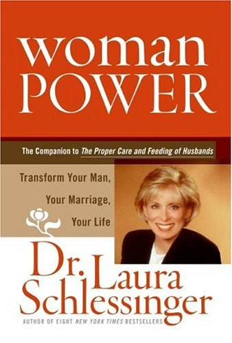 Woman Power: Transform Your Man, Your Marriage, Your Life PDF