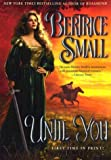 Until You, Bertrice Small, 0451209745