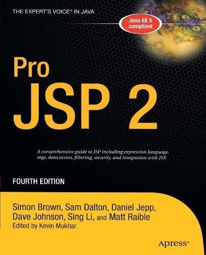 Pro JSP 2 (Expert's Voice in Java) by Apress