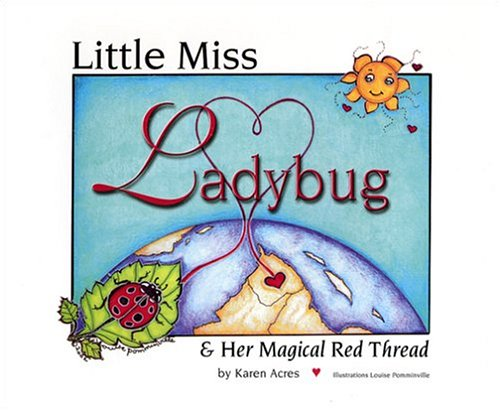 Little Miss Ladybug & Her Magical Red Thread