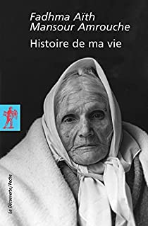 Histoire de ma vie par Amrouche