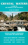 img - for Crystal Waters: A Guide to Hot Springs & the Ouachitas book / textbook / text book