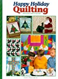 img - for Happy Holiday Quilting book / textbook / text book