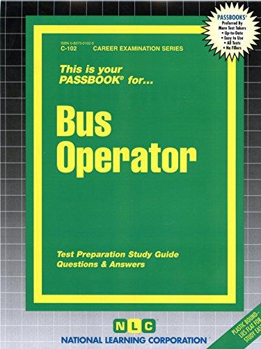 Pdf Test Preparation Bus Operator(Passbooks) (Career Examination Passbooks)