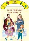 Our Friends the Saints, George Brundage, 0899428444
