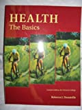 Health: The Basics - Custom Edition for Ventura College (HED V93), Rebecca J. Donatelle, 053627441X