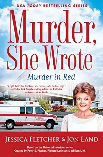 Murder, She Wrote: Murder in Red (Murder She Wrote Book 49) by [Fletcher, Jessica, Land, Jon]