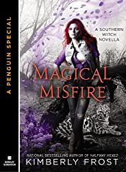 Magical Misfire (Novella) (A Southern Witch)