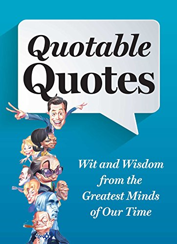 Quotable Quotes Revised and Updated