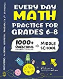 img - for Every Day Math Practice: 1000+ Questions You Need to Kill in Middle School | Math Workbook | Middle School Study Practice Notebook | Grades 6-8 book / textbook / text book