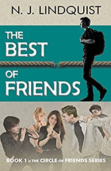 The Best of Friends (The Circle of Friends Book 1) by [Lindquist, N. J.]