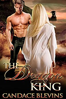The Dragon King (The Chattanooga Supernaturals Book 1) by [Blevins, Candace]