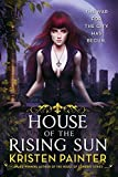 download ebook house of the rising sun (crescent city) by kristen painter (2014-05-13) pdf epub