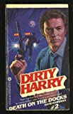 Death on the Docks (Dirty Harry, 2)