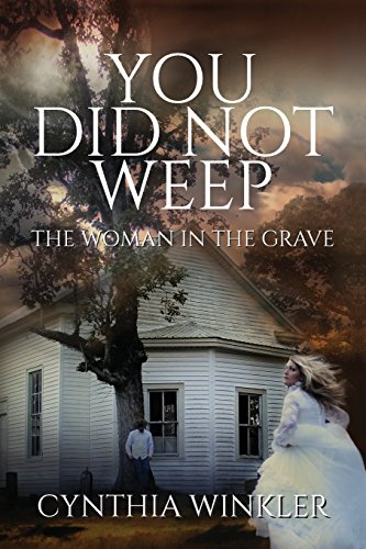 You Did Not Weep: The Woman in the Grave [Cynthia Winkler] (Tapa Blanda)