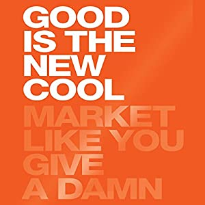 Good Is the New Cool Audiobook