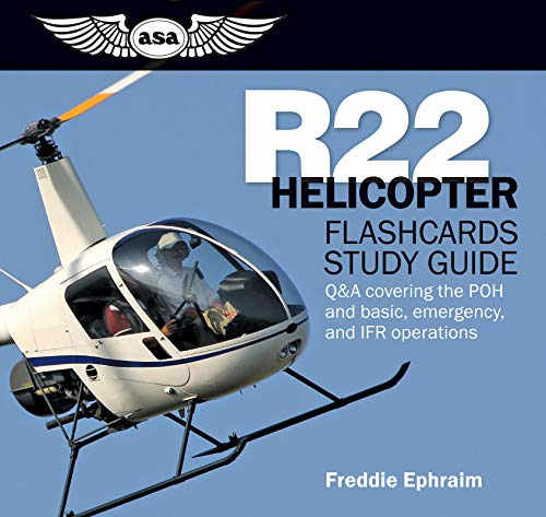 R22 Helicopter Flashcards Study Guide: Q&A covering the POH and basic, emergency, and IFR operations