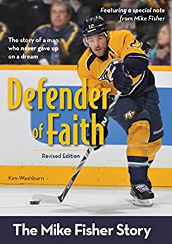 Defender Of Faith, Revised Edition: The Mike Fisher Story (ZonderKidz Biography) Download Pdf