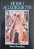 Homo Academicus, Bourdieu, Pierre, 0745608310