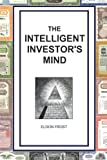 The Intelligent Investor's Mind, Eldon Frost, 1456597353
