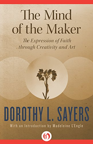 The Mind of the Maker by [Sayers, Dorothy L.]