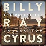 Cyrus, Billy Ray : Definitive Collection