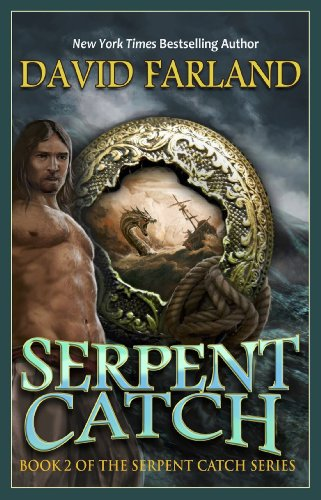 Amazon serpent catch book two of the serpent catch series serpent catch book two of the serpent catch series by farland david fandeluxe Image collections