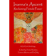 Inanna's Ascent: Reclaiming Female Power
